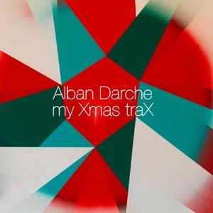 My Xmas TraX   Alban Darche
