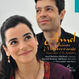 Amel chante la Méditerranée | Rachid Brahim-Djelloul