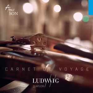 Carnet de voyage | Quatuor Ludwig