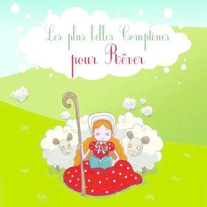 Les plus belles Comptines pour Rêver | Francine Chantereau