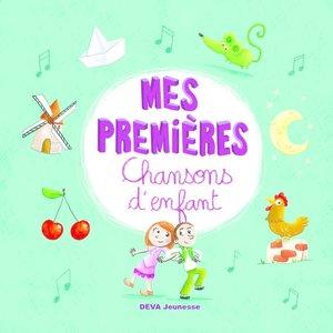 Mes premières Chansons d'enfant | La chorale des petits anges
