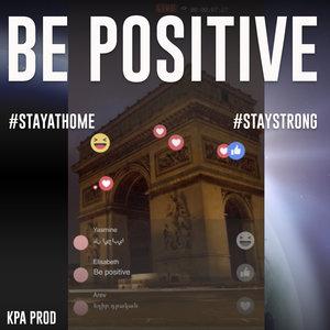 Be Positive | Kpa Prod