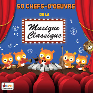 50 chefs-d'oeuvre de la musique classique   Orchestre National de l'ORTF