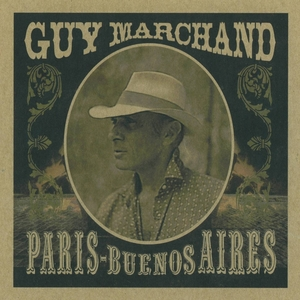 Paris / Buenos Aires | Guy Marchand