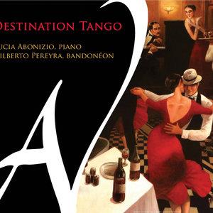 Destination tango | Gilberto Pereyra