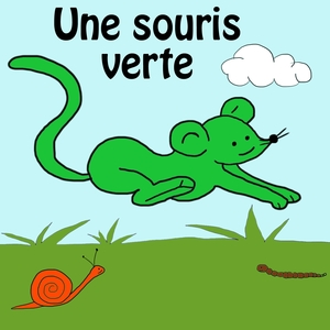 Une souris verte | La Chorale des petits écoliers