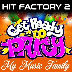 Hit Factory - Volume 2 | My Music Family
