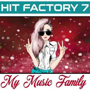 Hit Factory - Volume 7 | My Music Family