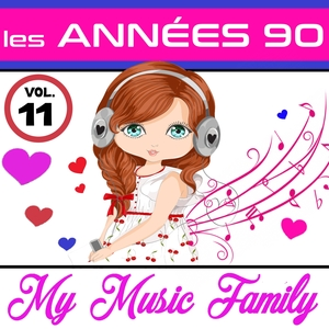 Les années 90 - Volume 11 | My Music Family
