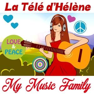La télé d'Hèlène | My Music Family