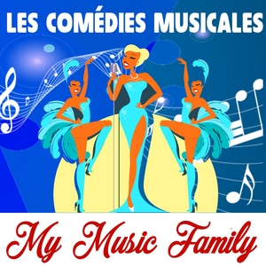 Les comédies musicales | My Music Family