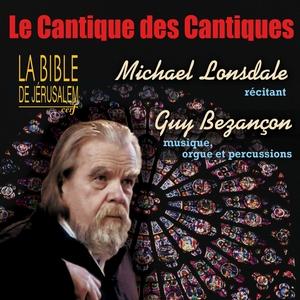 Le cantique des cantiques | Michael Lonsdale