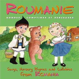 Roumanie: Rondes, comptines et berceuses | Gabriel Ion