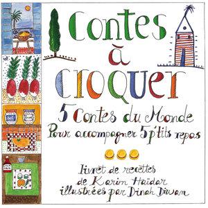 Contes à croquer (5 contes du monde pour accompagner 5 p'tits repas) | Bernadette Le Saché
