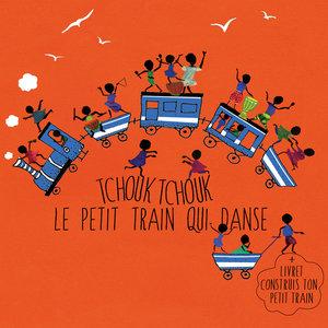 Tchouk tchouk le petit train qui danse   Jean-Emile Biayenda