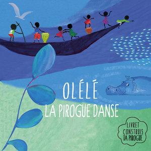 Olélé la pirogue danse | Emile Biayenda