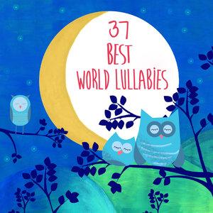37 Best World Lullabies | Kakoli