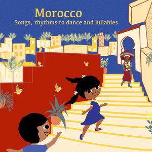 Morocco: Songs, Rhythms to Dance and Lullabies   Halima Hamdane