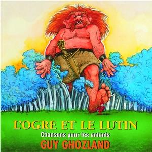 L'Ogre et le lutin   Guy Ghozland