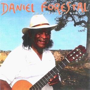 Amoureux de vous   Daniel Forestal