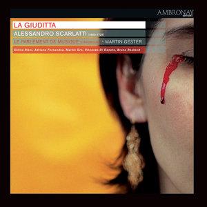 Scarlatti: La Giuditta | Martin Gester