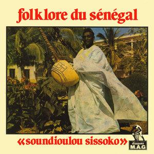 Folklore du Sénégal | Soundioulou Sissoko