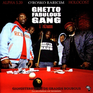 Gangsters Avec De Grands Boubous | Ghetto Fabulous Gang