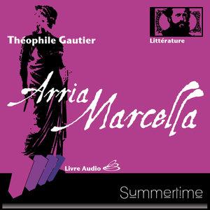 Arria Marcella   Théophile Gautier