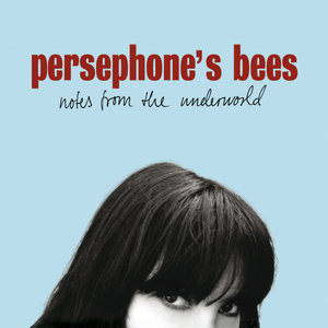 Notes From the Underworld   Persephone's Bees