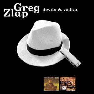 Devils & Vodka (Remastered)   Greg Zlap