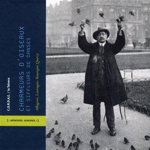 Charmeurs d'oiseaux et siffleurs de danses - Albigeois, Lauragais, Rouergue, Quercy | Georges Jalby