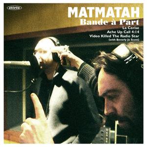 Bande à part - EP | Matmatah