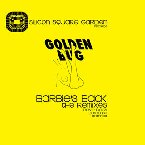 Barbie's Back: The Remixes - EP | Golden Bug