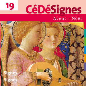 CédéSignes 19 Avent - Noël   Ensemble vocal Cinq Mars