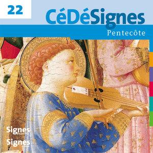 CédéSignes 22 Pentecôte   Chorale Canthedo