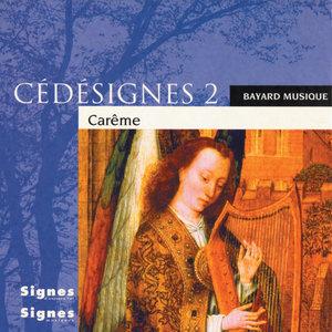 CédéSignes 2 Carême | Ensemble vocal Cinq Mars