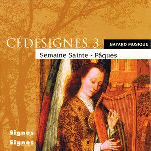 CédéSignes 3 Semaine Sainte - Pâques | Ensemble vocal Cinq Mars