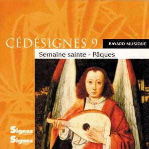 CédéSignes 9 Semaine Sainte - Pâques   Chorale Canthedo