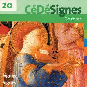 CédéSignes 20 Carême | Ensemble vocal Cinq Mars