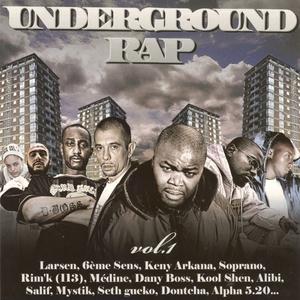 Underground Rap Vol. 1 | Sixième Sens