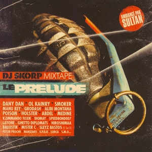 DJ Skorp Mixtape : Le Prelude | DJ Skorp