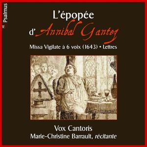 L'épopée d'Annibal Gantez | Marie-Christine Barrault