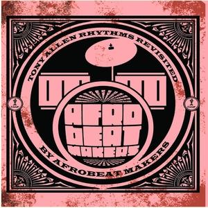 Afrobeat Makers   Tony Allen