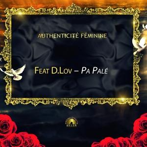 Pa palé | Authenticité Féminine