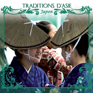 Traditions d' Asie : Japon |