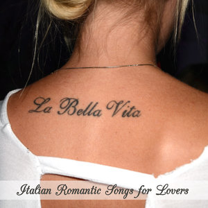 La bella vita - Italian Romantic Songs for Lovers | L.E.D.