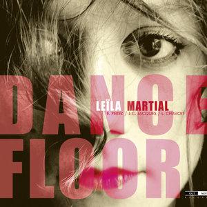 Dance Floor   Leïla Martial