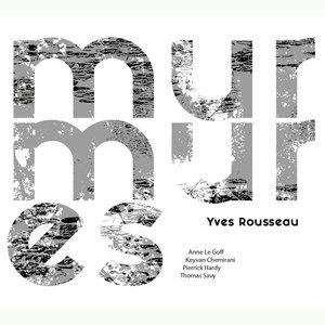 Murmures | Yves Rousseau