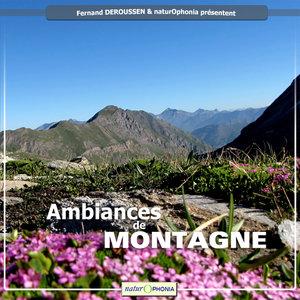 Naturophonia: Ambiances de montagne | Fernand Deroussen