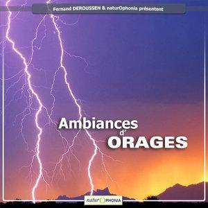Naturophonia: Ambiances d'orages   Fernand Deroussen